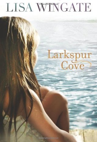 Larkspur Cove (Moses Lake, #1)
