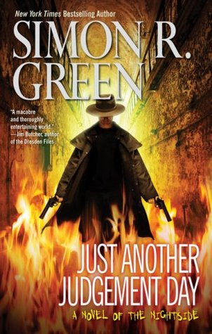 Book Review: Simon R. Green's Just Another Judgement Day