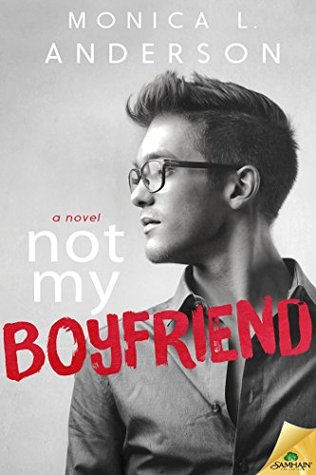 {Review} Not My Boyfriend by Monica L. Anderson