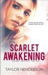 Scarlet Awakening (Sweet Secrets, #2)