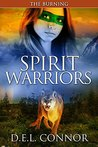 The Burning (Spirit Warriors Book 3)