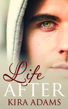Life After (Infinite Love #1.5)