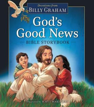 God's Good News Bible Storybook