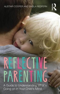 Reflective Parenting by Alistair Cooper