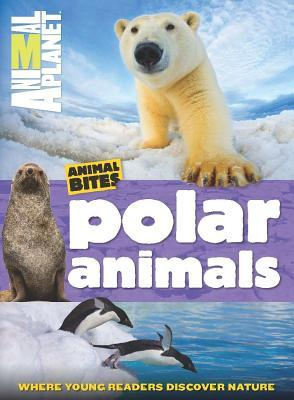 Animal Planet Polar Animals (Animal Bites Series)