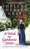 A Wish on Gardenia Street (An Amish Brides of Pinecraft)