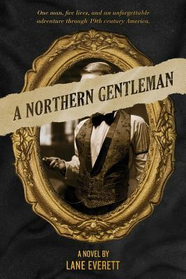 A Northern Gentleman