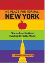 No Place for Normal: New York / Stories from the Most Exciting City in the World