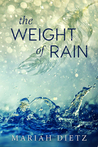 The Weight of Rain