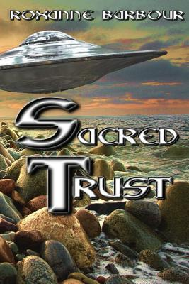 Sacred Trust by Roxanne Barbour
