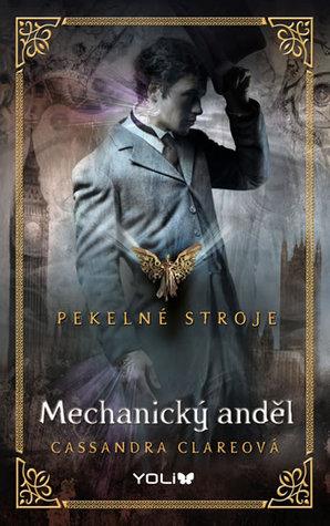 Mechanický anděl (Pekelné stroje, #1)