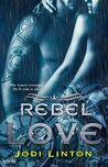 Rebel Love (Dirty Sinners MC,  #1)