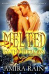 Melted By The Dragon