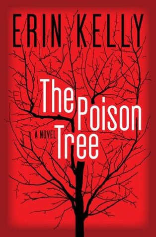 The Poison Tree  (REQ) - Erin Kelly