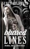 Blurred Lines (Bodies, Ink & Steel, #1)