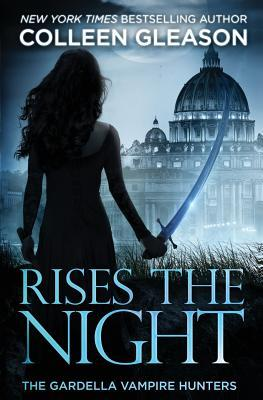 Rises the Night: The Gardella Vampire Hunters, 2