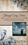 Through Every Storm: A Pride and Prejudice Novella