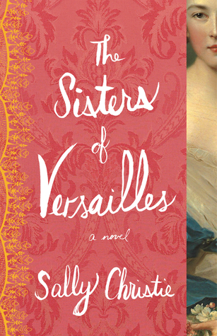 Blog Tour: The Sisters of Versailles + Giveaway