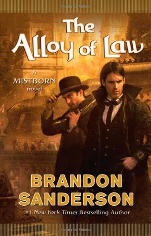 Book Review: Brandon Sanderson's The Alloy of Law