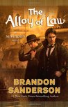 The Alloy of Law (Mistborn, #4)