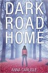 Dark Road Home: A Thriller (Gin Sullivan, #1)