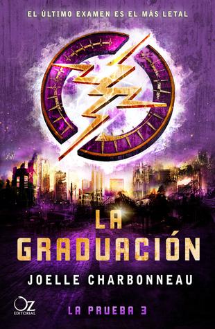 La graduación (La prueba, #3)