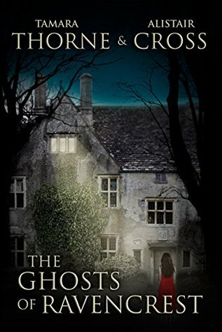The Ghosts of Ravencrest (The Ravencrest Saga Book 1)