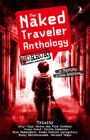 The Naked Traveler Anthology: Horror