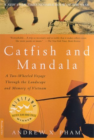 a theme analysis in catfish and mandala a two wheeled voyage through the landscape and memory of vie Read book review: catfish and mandala by andrew x pham catfish and mandala is the story of an a two-wheeled voyage through the landscape and memory of.