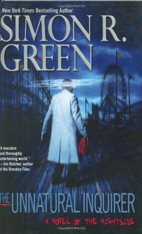 Book Review: Simon R. Green's The Unnatural Inquirer