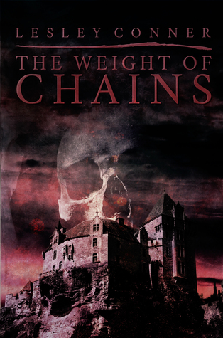 The Weight of Chains by Lesley Conner