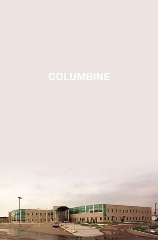 Columbine  by Dave Cullen  />