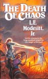 The Death of Chaos (The Saga of Recluce #5)