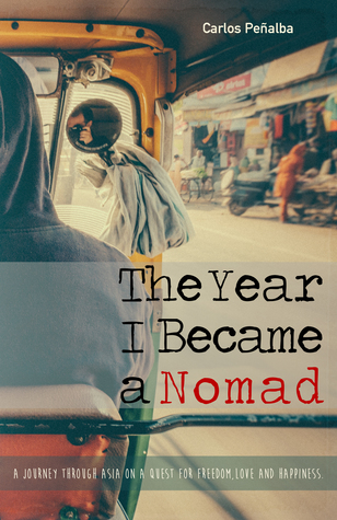 The Year I Became a Nomad by Carlos Peñalba