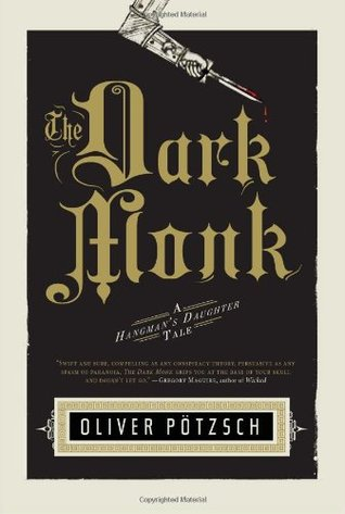The Dark Monk (The Hangman's Daughter, #2)