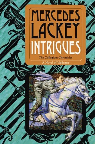 Book Review: Mercedes Lackey's Intrigues