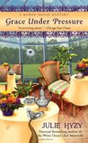 Grace Under Pressure (A Manor House Mystery, #1)