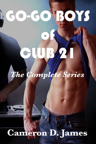 Go-Go Boys of Club 21 by Cameron D. James