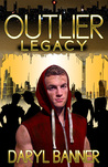Outlier: Legacy (Outlier, #2)
