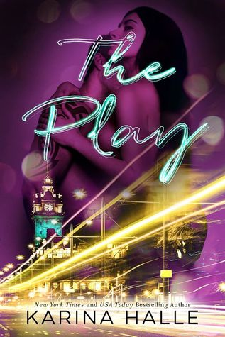 BLOG TOUR REVIEW & EXCERPT:  The Play by Karina Halle