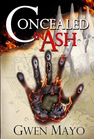 Concealed in Ash by Gwen Mayo