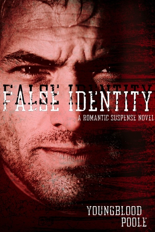 False Identity by Jennifer Youngblood