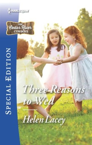 Three Reasons to Wed by Helen Lacey