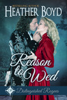 Reason to Wed (The Distinguished Rogues #7)