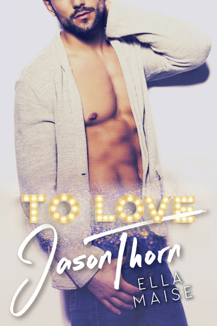 To Love Jason Thorn Book Cover