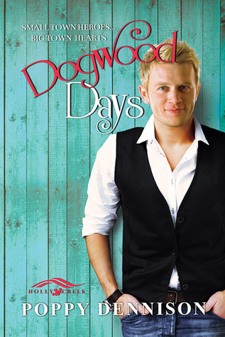 Dogwood Days (Holly Creek, #1)