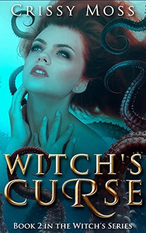 Witch's Curse by Crissy Moss