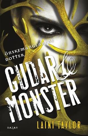 Gudar & Monster (Önskemånglarens dottter #3)