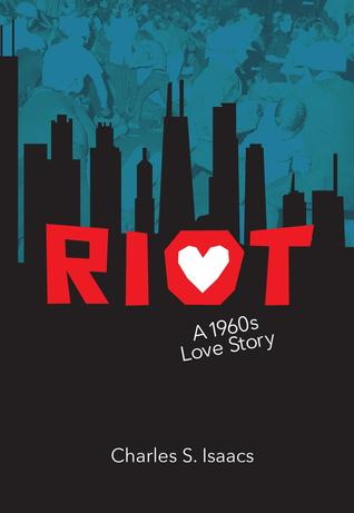 Riot A 1960s Love Story