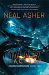 War Factory (Transformation #2) by Neal Asher
